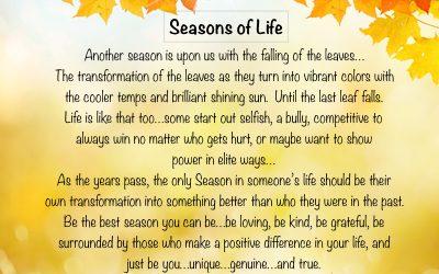 Seasons of LIFE…